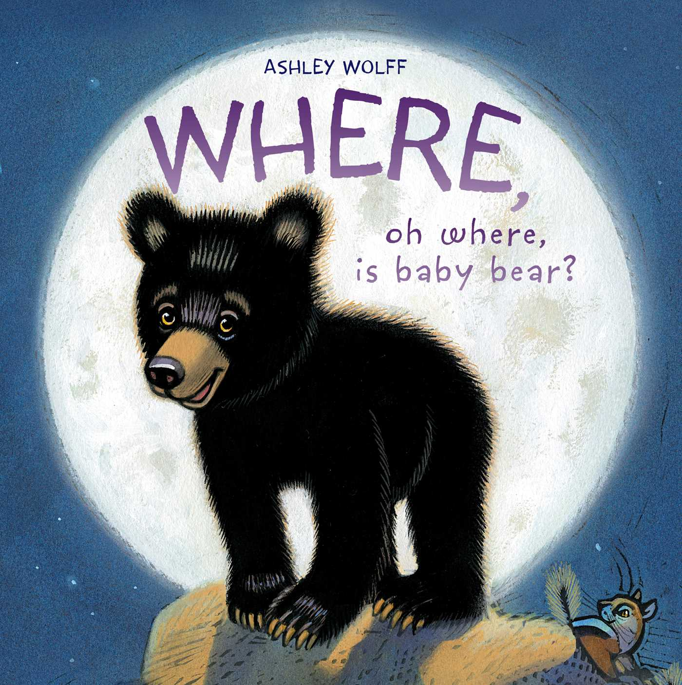 where oh where is baby bear book by ashley wolff official