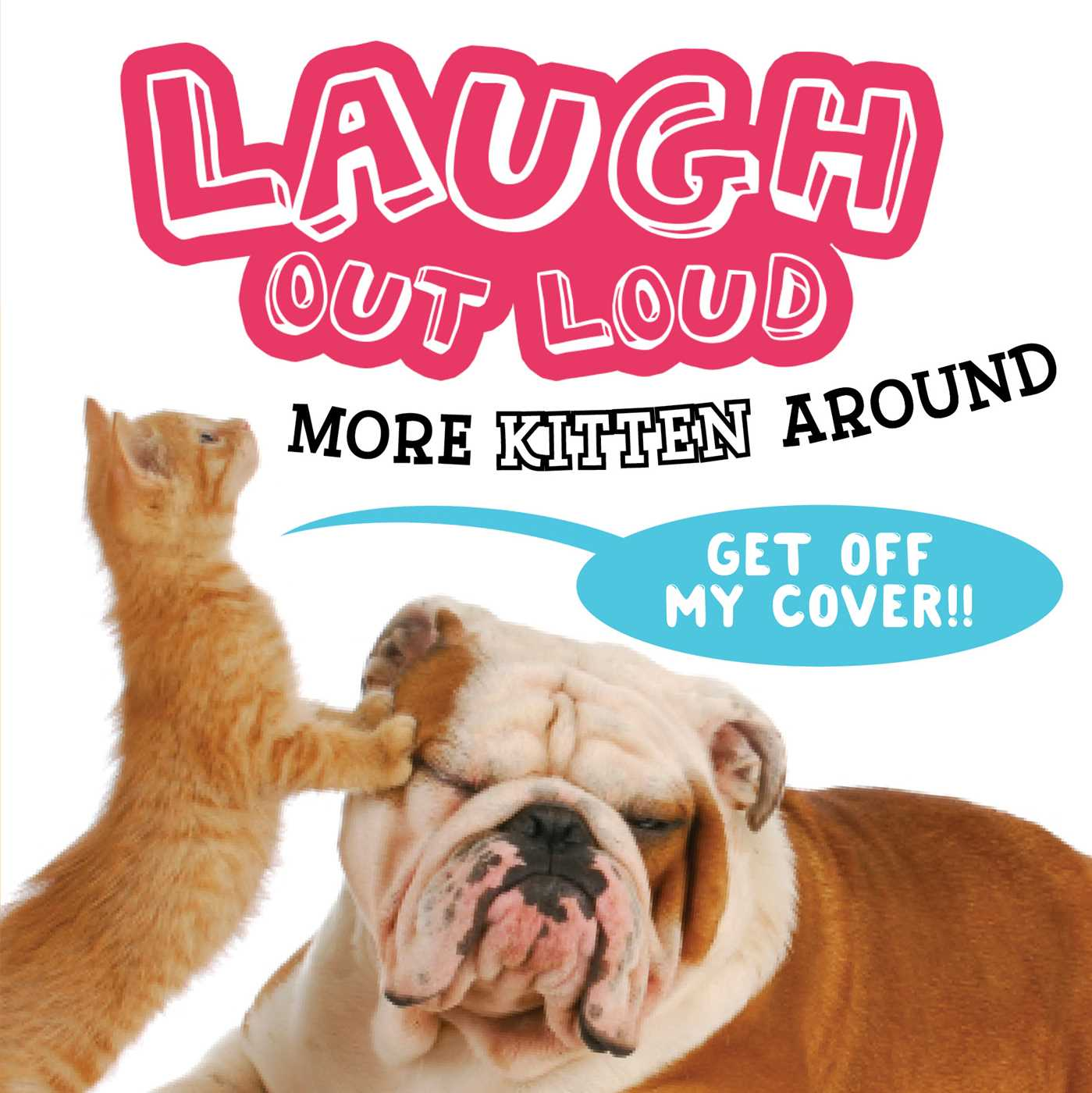 Laugh out loud more kitten around 9781481499590 hr