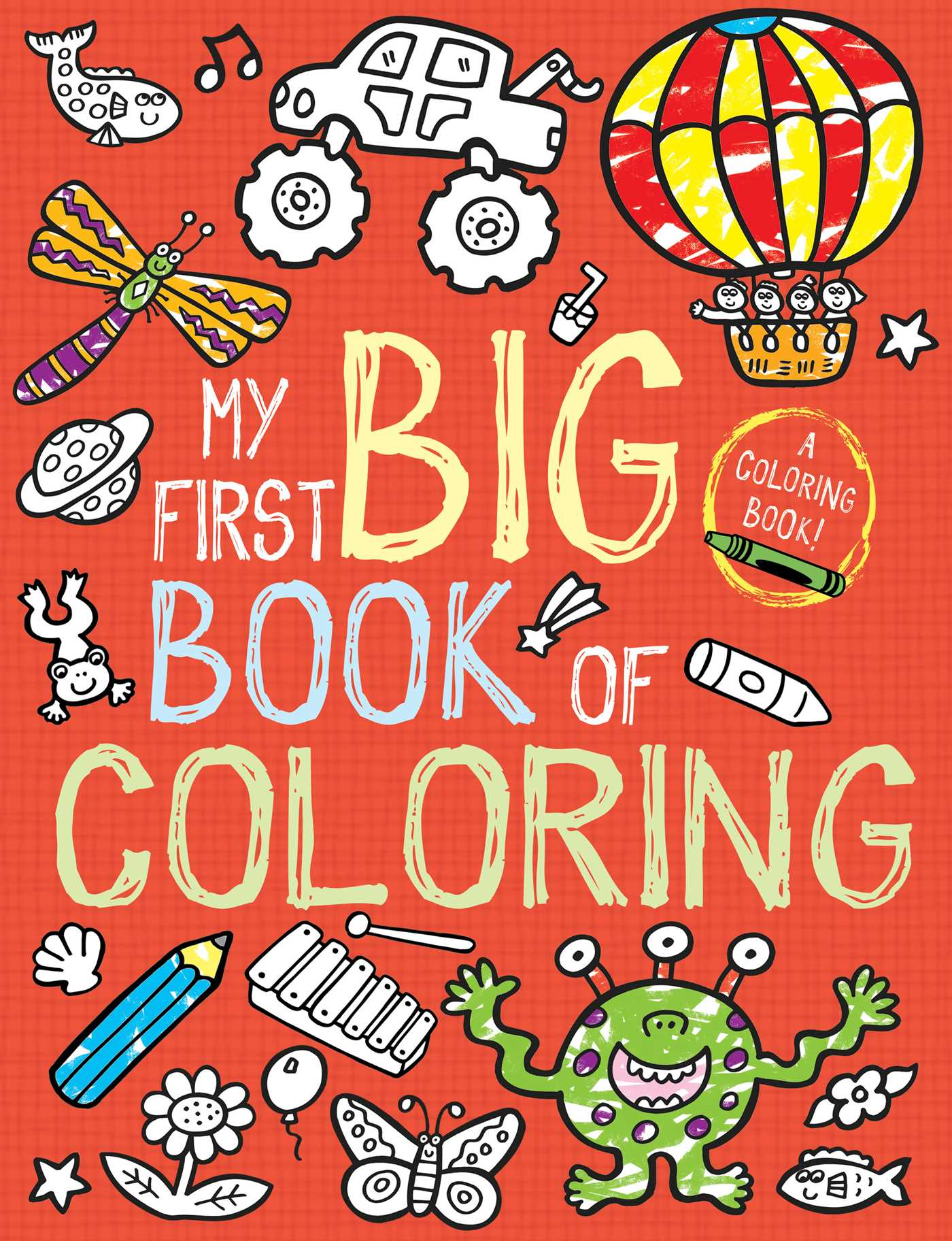 My First Big Book of Coloring | Book by Little Bee Books | Official ...