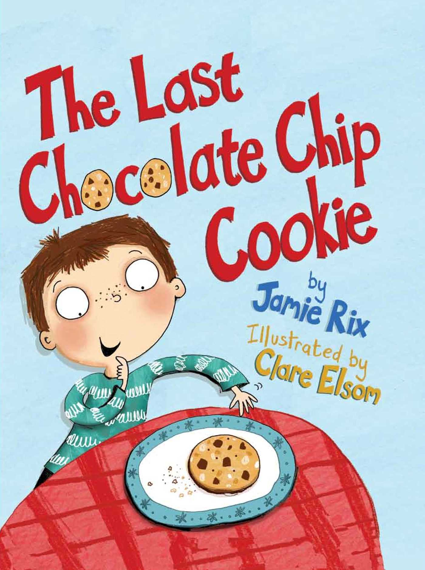 The last chocolate chip cookie 9781499800869 hr