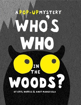 Who's Who in the Woods?