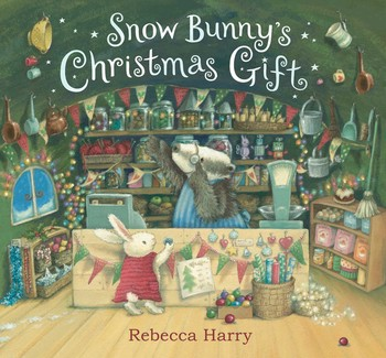 Snow Bunny\'s Christmas Gift | Book by Rebecca Harry | Official ...