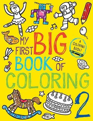 My First Big Book of Coloring 2   Book by Little Bee Books ...