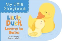 My Little Storybook: Little Duck Learns to Swim