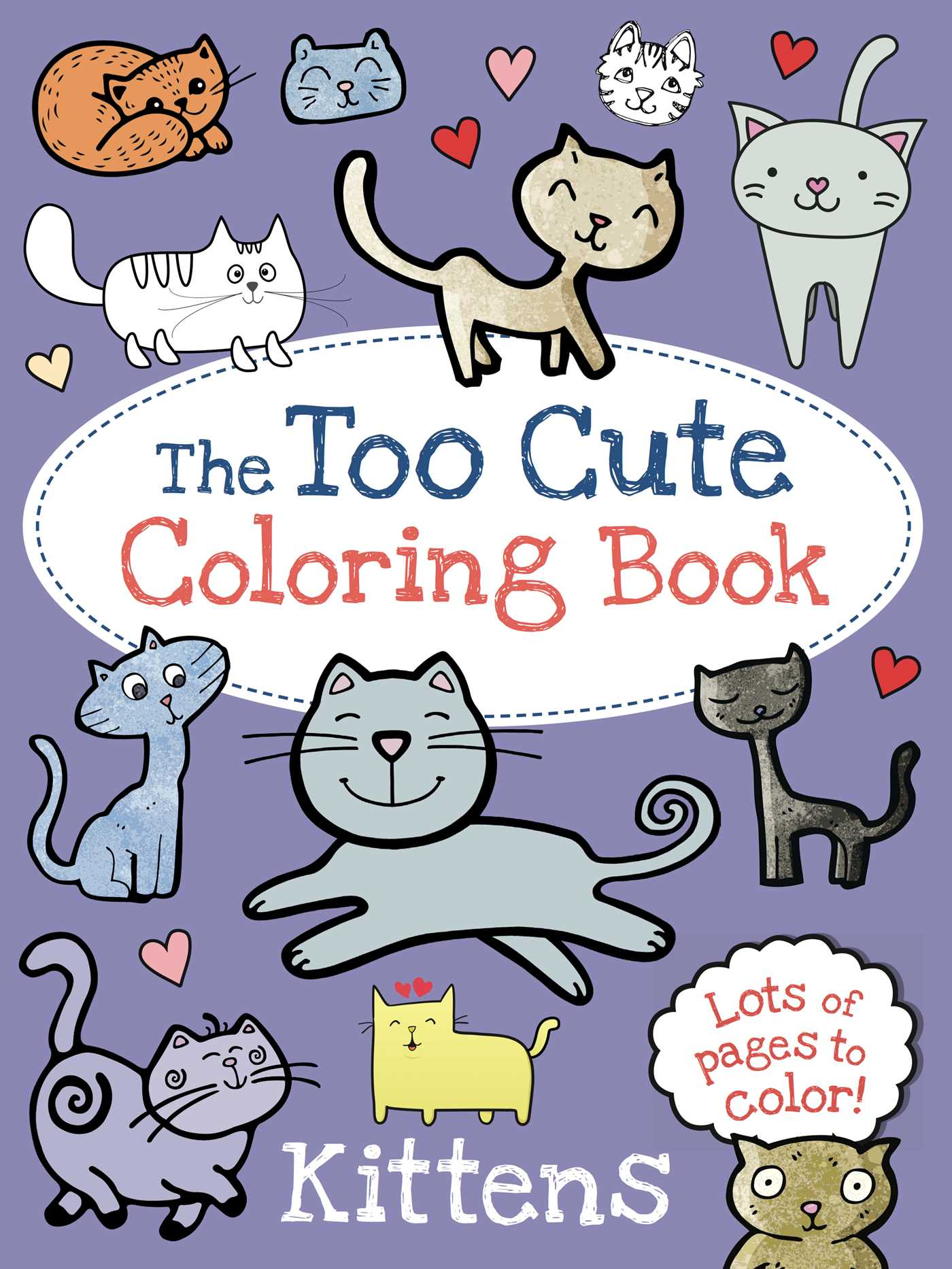 The Too Cute Coloring Book Kittens 9781499802061 Hr