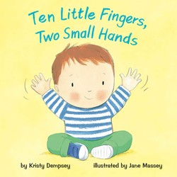 Ten Little Fingers, Two Small Hands