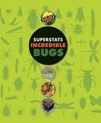 Superstats: Incredible Bugs