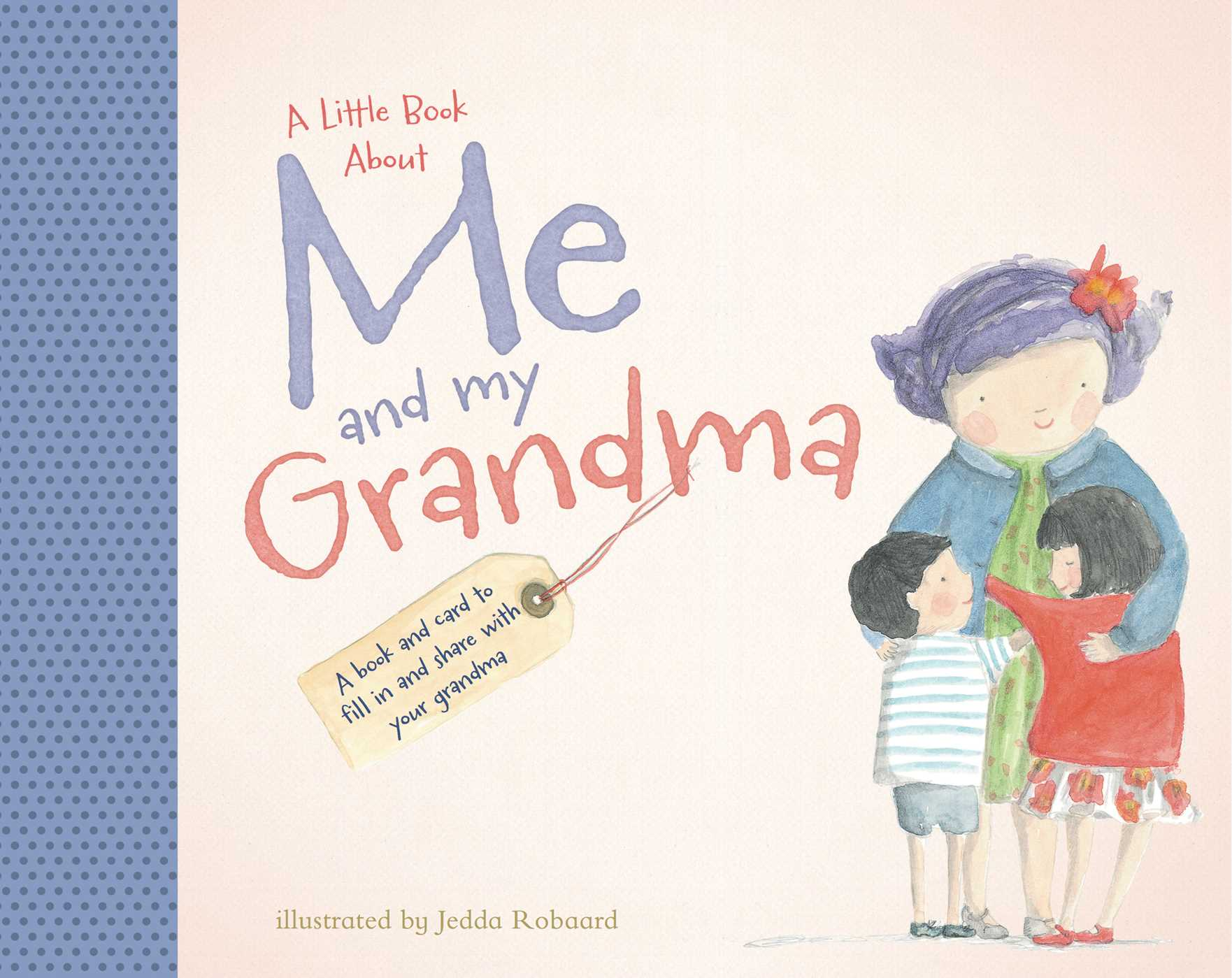 A Little Book About Me And My Grandma Book By Jedda