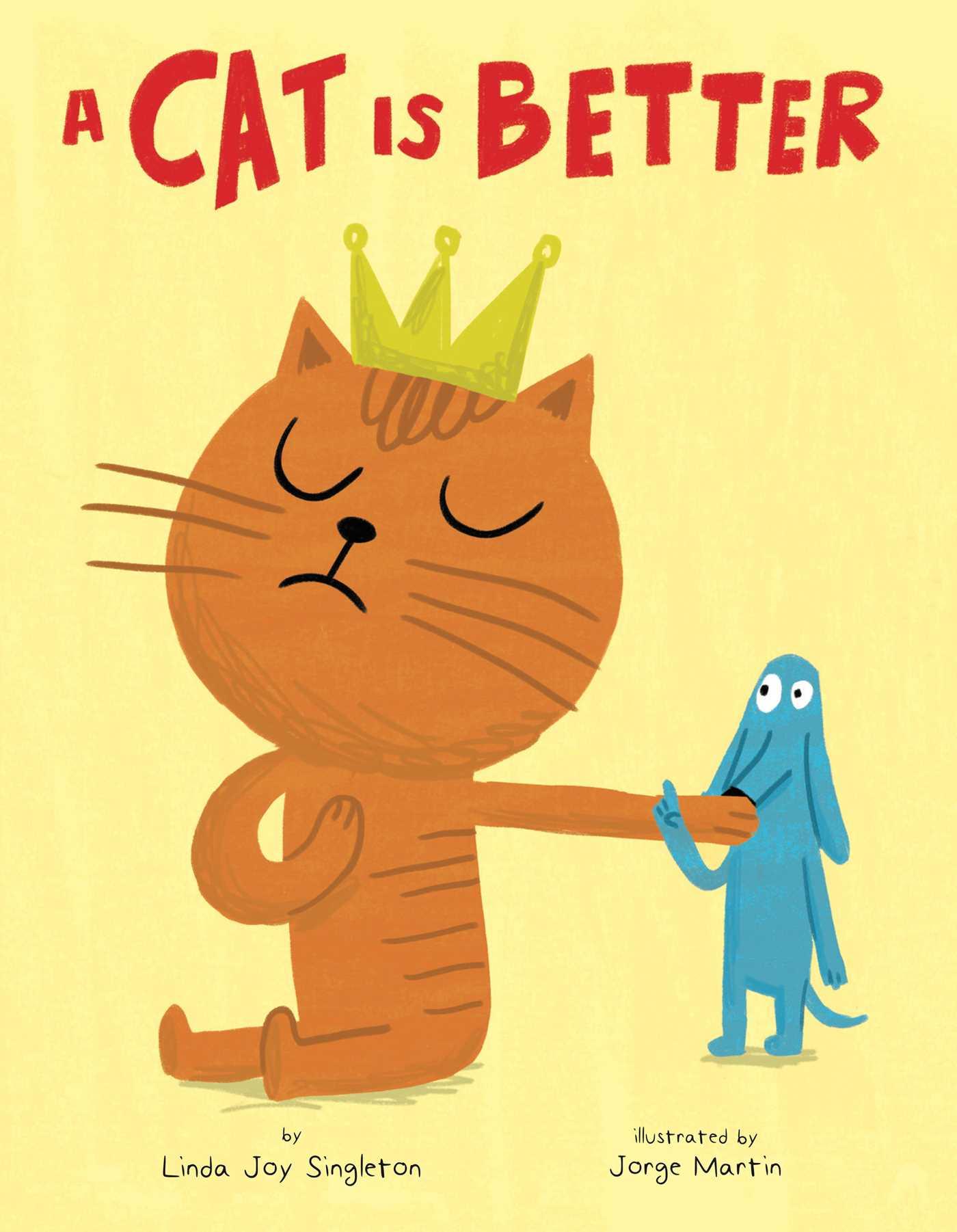 A cat is better 9781499802788 hr
