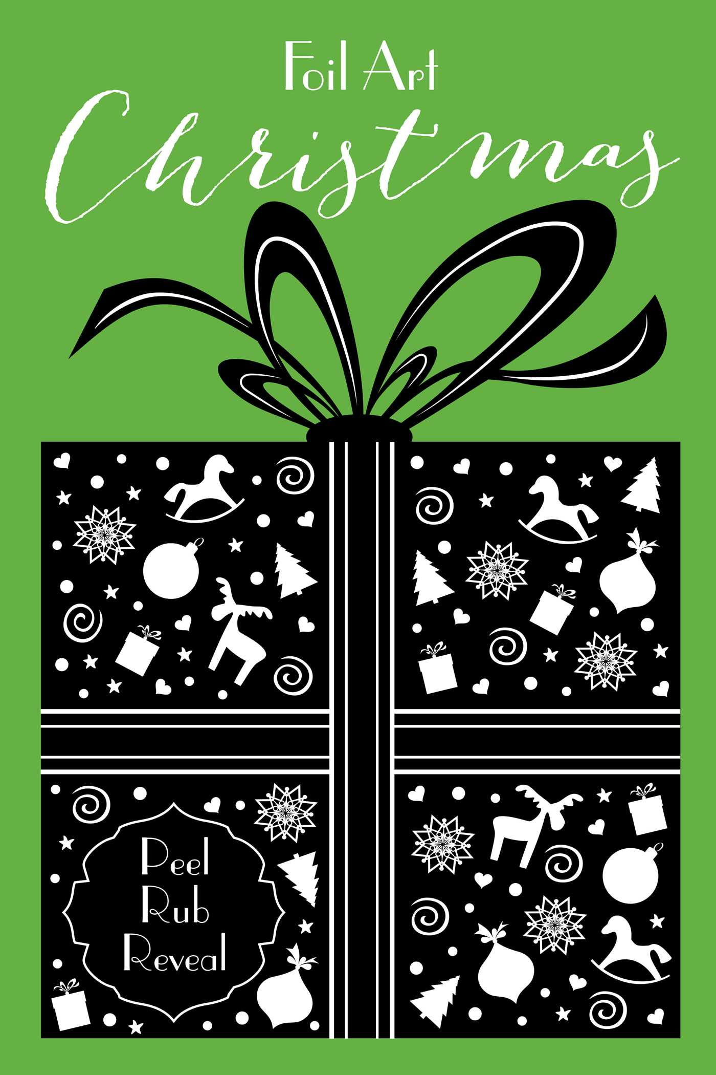 Foil Art: Christmas | Book by Little Bee Books | Official Publisher ...