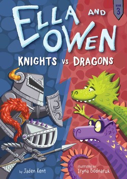 Ella and Owen 3: Knights vs. Dragons