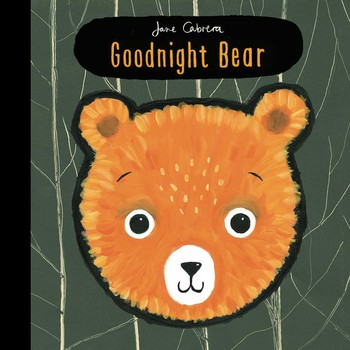 Goodnight Bear Book By Jane Cabrera Official Publisher Page