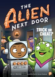 The Alien Next Door 4: Trick or Cheat?