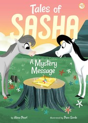 Tales of Sasha 10: A Mystery Message