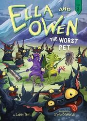 Ella and Owen 8: The Worst Pet