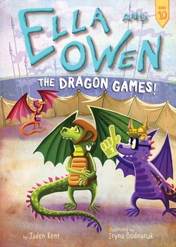 Ella and Owen 10: The Dragon Games!