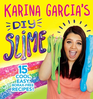 Karina Garcia S Diy Slime Book By Karina Garcia