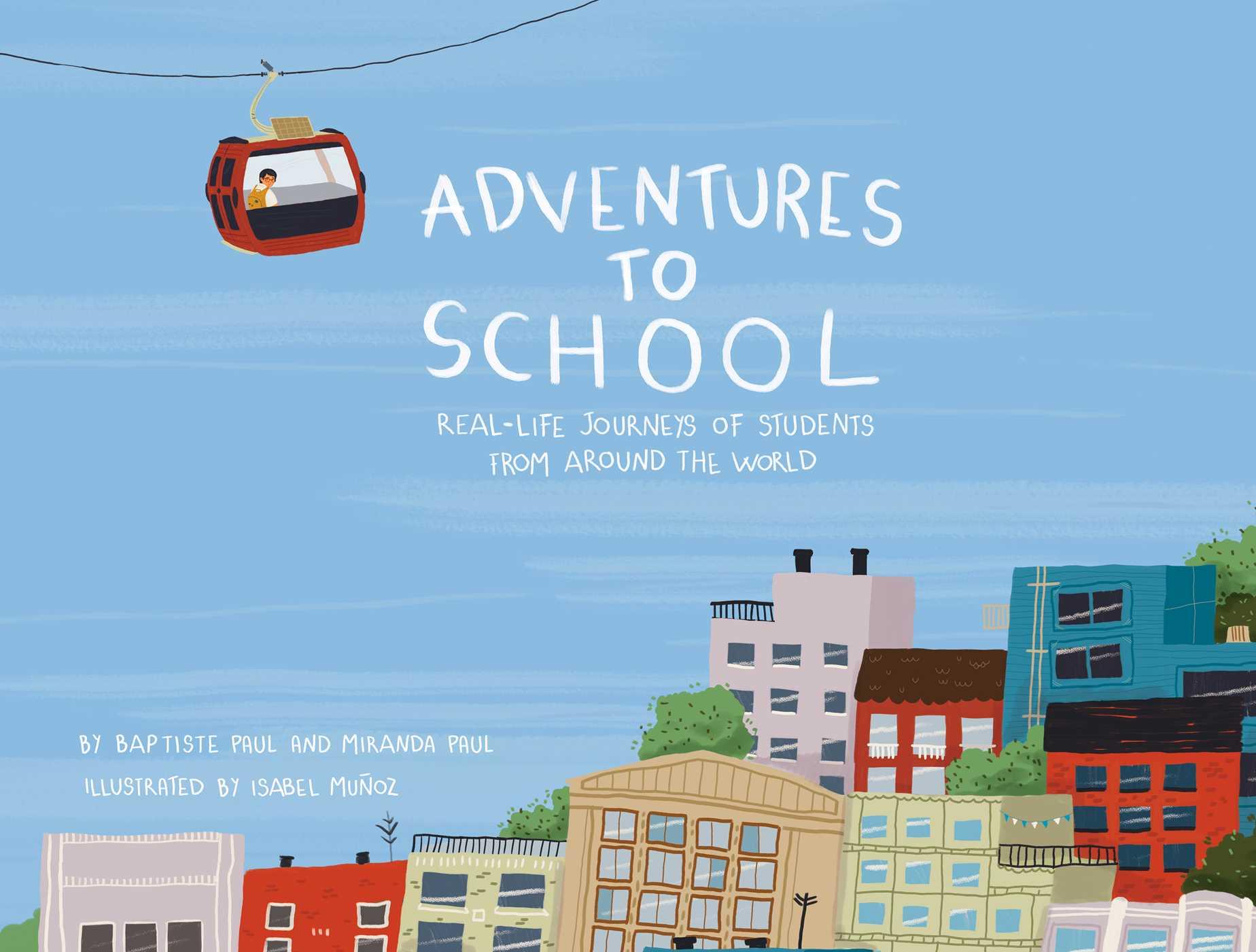 Adventures to school 9781499806656 hr