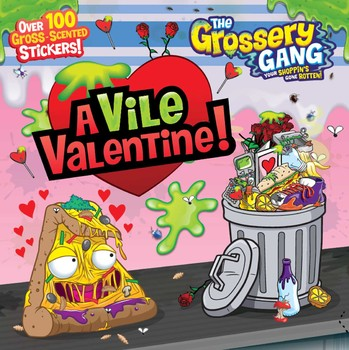 Grossery Gang: A Vile Valentine