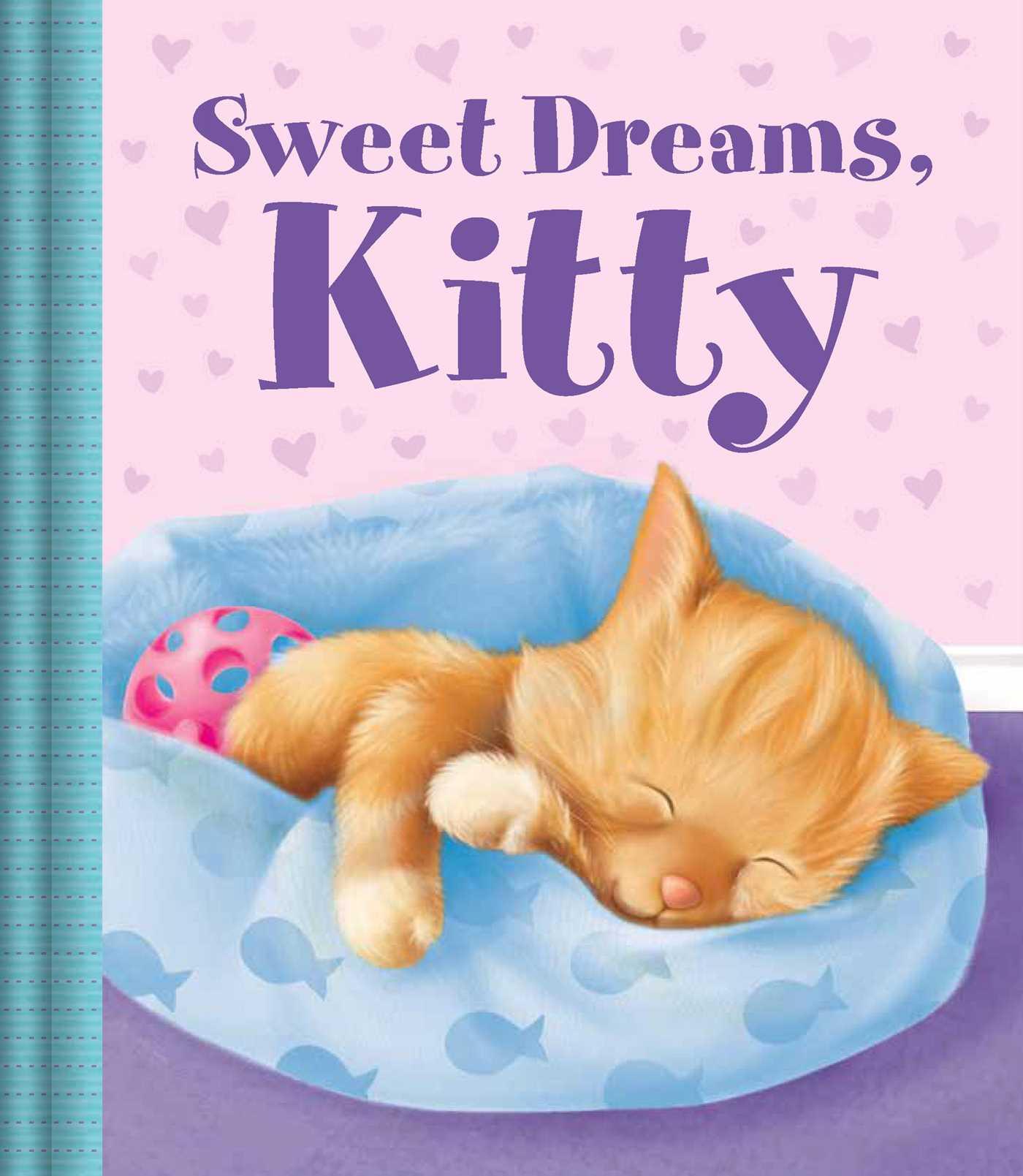 Sweet Dreams Kitty Book By Little Bee Books Gareth Llewhellin