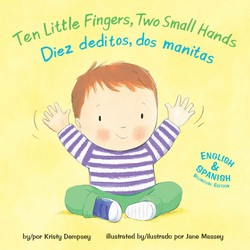 Ten Little Fingers, Two Small Hands/Diez deditos, dos manita