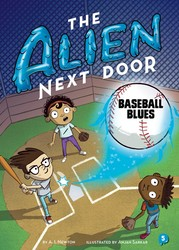 The Alien Next Door 5: Baseball Blues