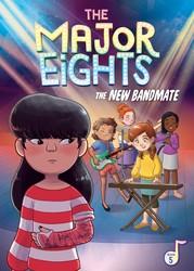 The Major Eights 5: The New Bandmate