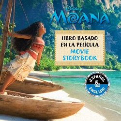 Disney Moana: Movie Storybook / Libro basado en la película (English-Spanish)