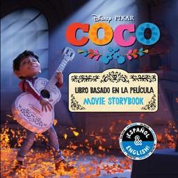 Disney/Pixar Coco: Movie Storybook/Libro basado en la película (English-Spanish)