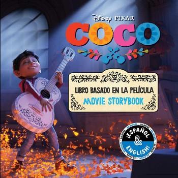Disney/Pixar Coco: Movie Storybook / Libro basado en la película (English-Spanish)