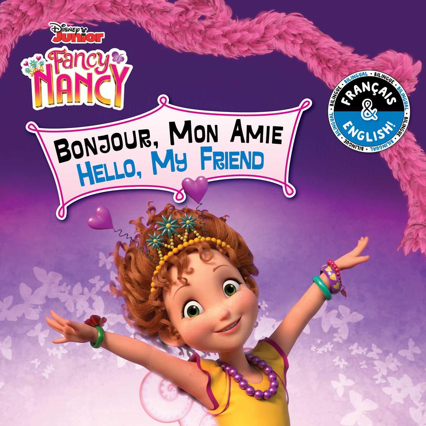 Hello My Friend Bonjour Mon Amie English French