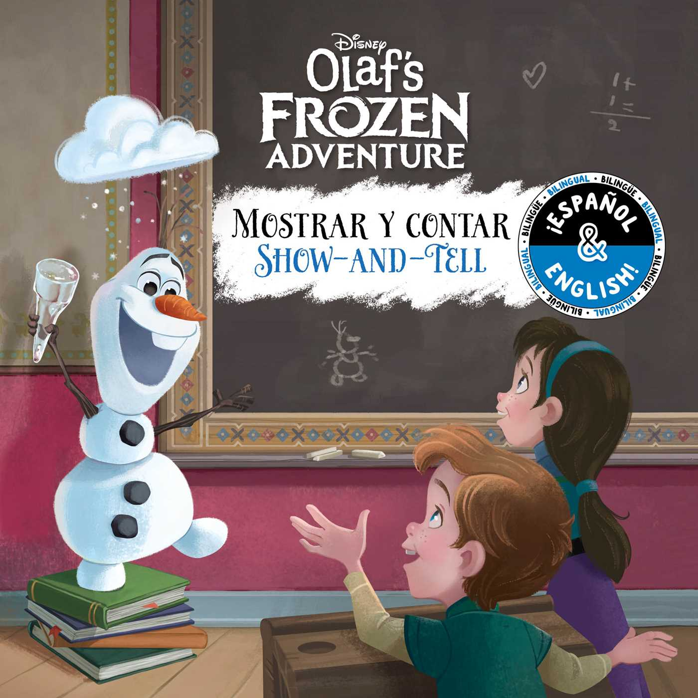 Show and tell mostrar y contar english spanish disney olaf s frozen adventure book by - Olaf s frozen adventure download ...