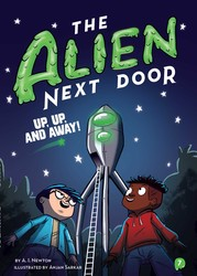 Alien Next Door 7: Up, Up, and Away!