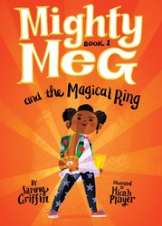 Mighty Meg 1: Mighty Meg and the Magical Ring