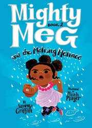 Mighty Meg 2: Mighty Meg and the Melting Menace