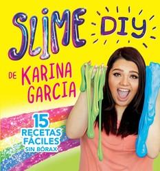 Slime DIY de Karina Garcia (Spanish Edition)