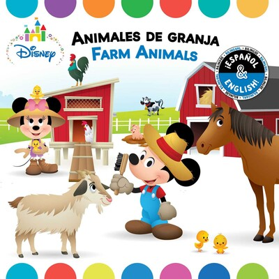Lovely Farm Animals / Animales De Granja (English Spanish) (Disney Baby)
