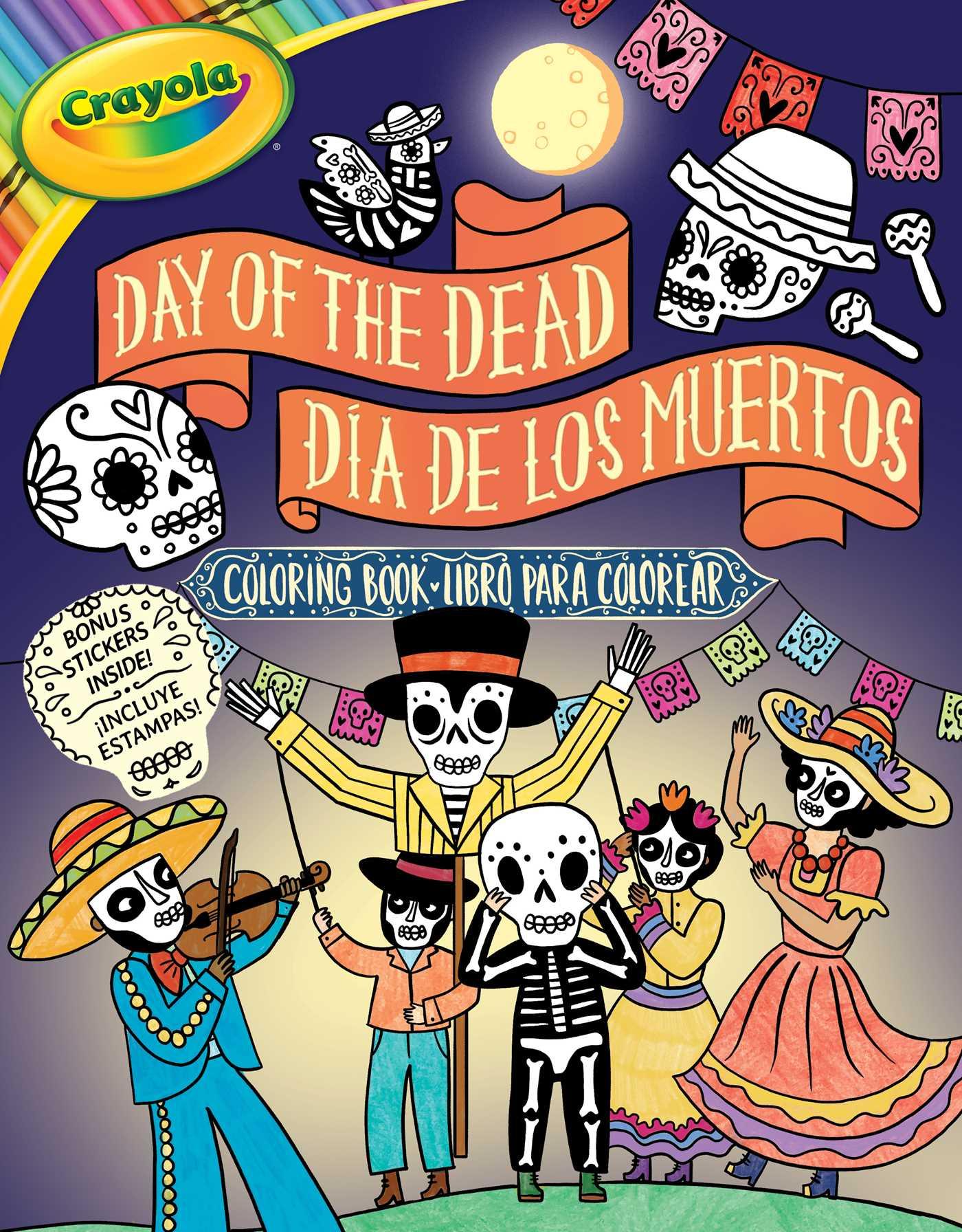 Crayola Day of the Dead/Día de los Muertos Coloring Book   Book by ...