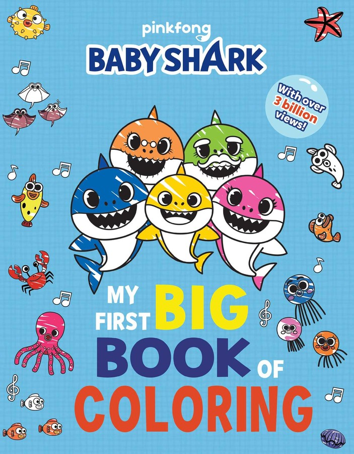 Pinkfong Baby Shark: My First Big Book of Coloring Book