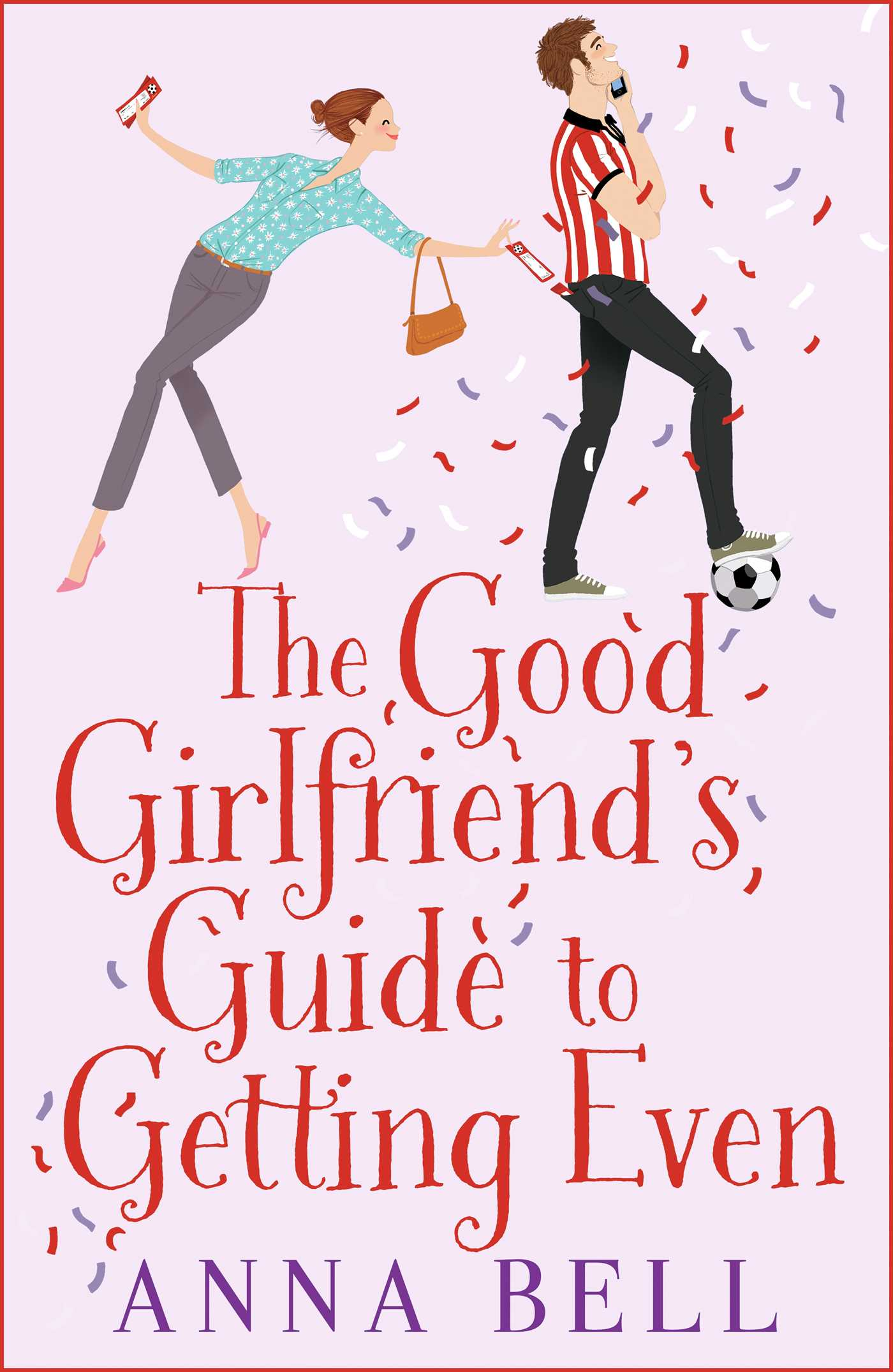 The good girlfriends guide to getting even 9781499861655 hr