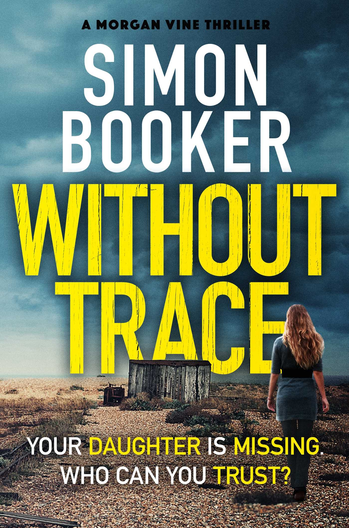 Without trace 9781499861792 hr