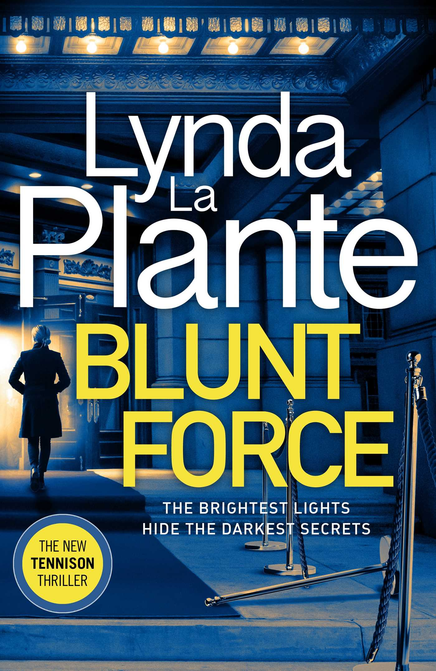 Blunt Force | Book by Lynda La Plante | Official Publisher Page | Simon & Schuster