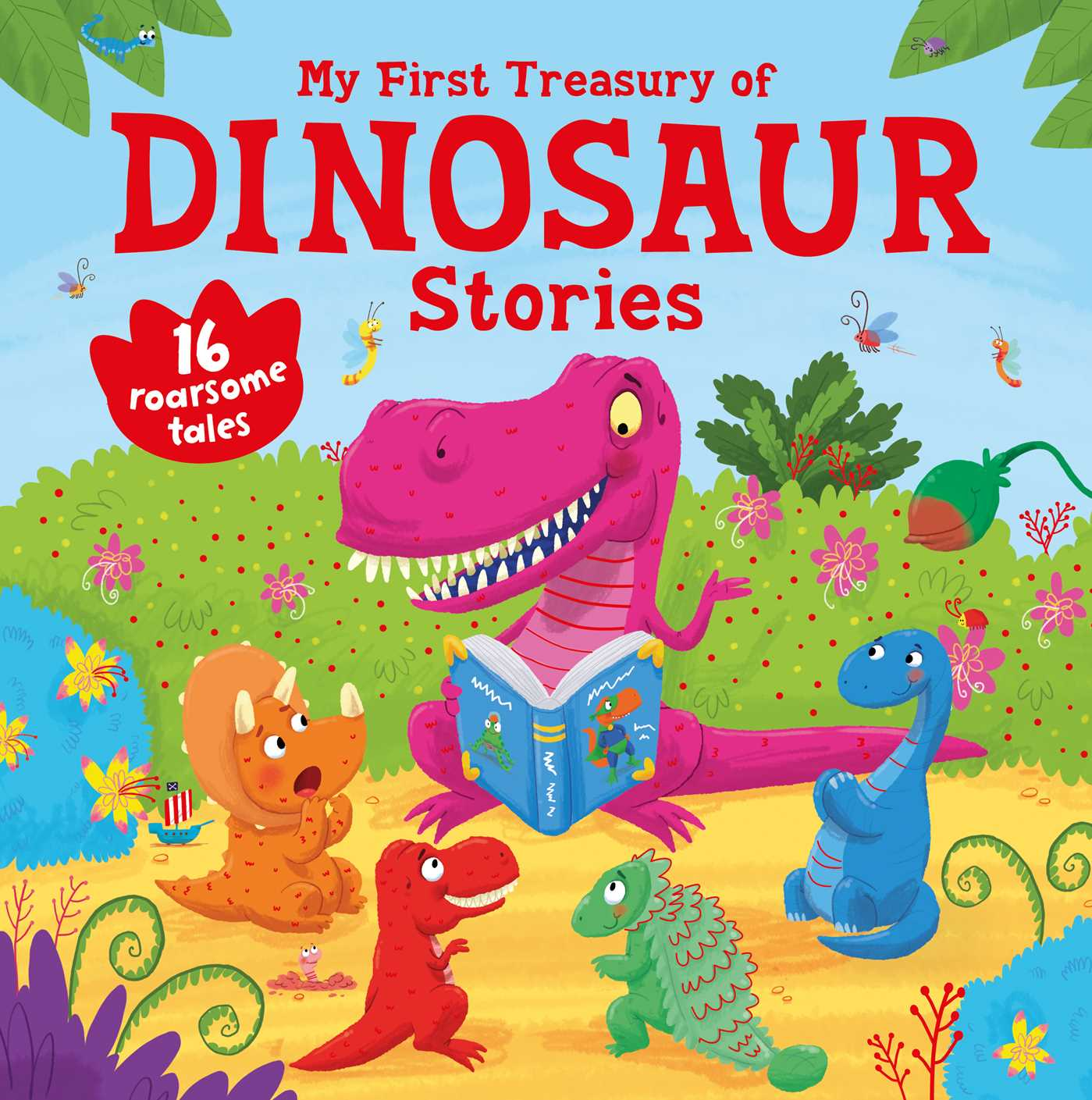 My first treasury of dinosaur stories 9781499880397 hr