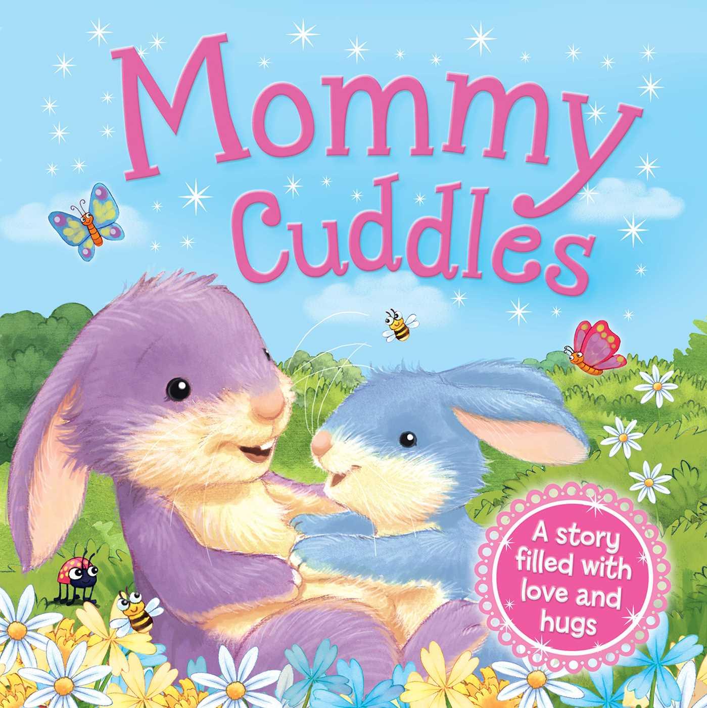 Mommy cuddles 9781499880489 hr