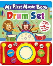 My First Music Book: Drum Set (Sound Book)