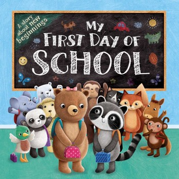 My First Day Of School Book By Igloobooks Official Publisher