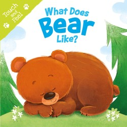 What Does Bear Like (Touch & Feel)