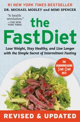 Buy The FastDiet – Revised & Updated: Lose Weight, Stay Healthy, and Live Longer with the Simple Secret of Intermittent Fasting
