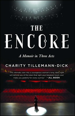 The Encore | Book by Charity Tillemann-Dick | Official Publisher