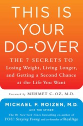 Buy This Is Your Do-Over: The 7 Secrets to Losing Weight, Living Longer, and Getting a Second Chance at the Life You Want
